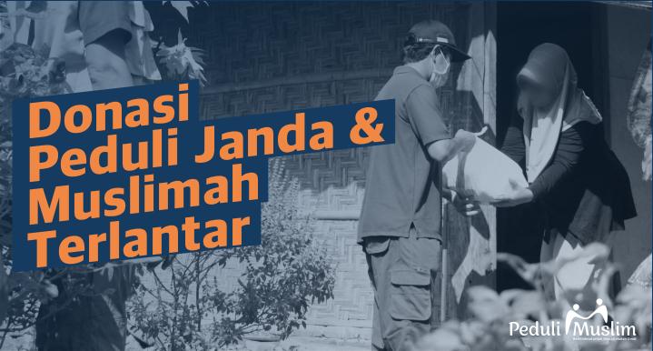 Program Donasi Peduli Janda dan Muslimah Terlantar