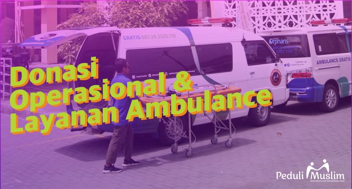 Operasional, Layanan Ambulance, dan Pengembangan SDM